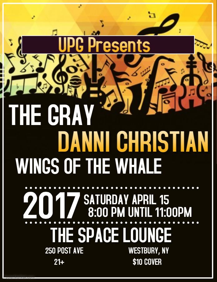 UPG Showcase at The Space Lounge Featuring Danni Christian, The Gray and Wings of The Whale