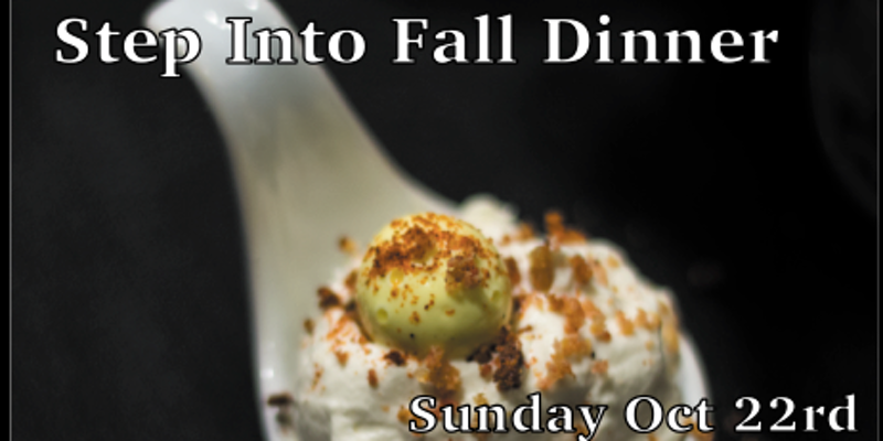 Step Into Fall Dinner