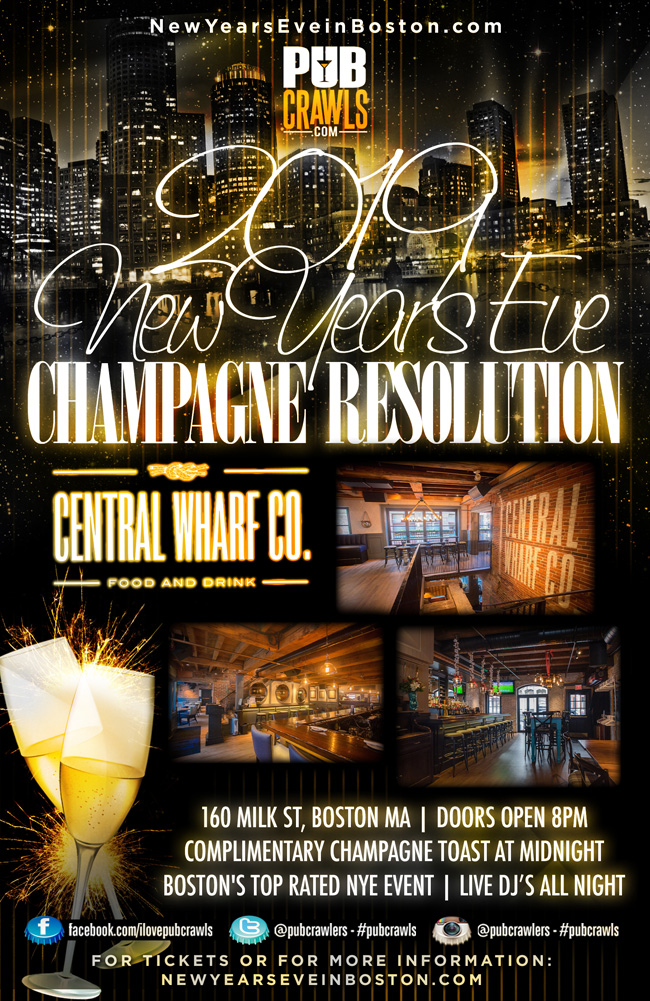 """CHAMPAGNE RESOLUTION"" Central Wharf Boston NYE 2019"