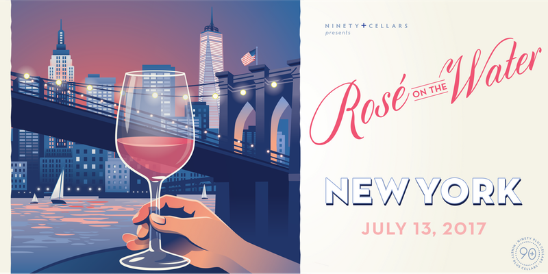 90+ Cellars Presents Rosé on the Water NYC 2017