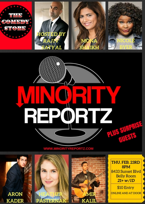 Minority Reportz Featuring MIKE YARD FROM THE NIGHTLY SHOW and NICOLE BYER from MTV'S LOOSELY EXACTLY NICOLE with Rajiv Satyal, Heather Pasternak, Aron Kader, Amir Kalil and Mona Shaikh at The World Famous Comedy Store