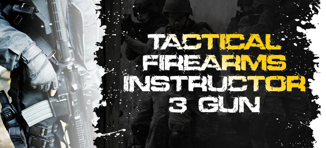 5 Day Tactical Firearms (3 Gun) Instructor Course - Hallsville, MO