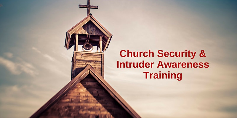 1 Day Intruder Awareness and Response for Church Personnel - Lincoln, NE