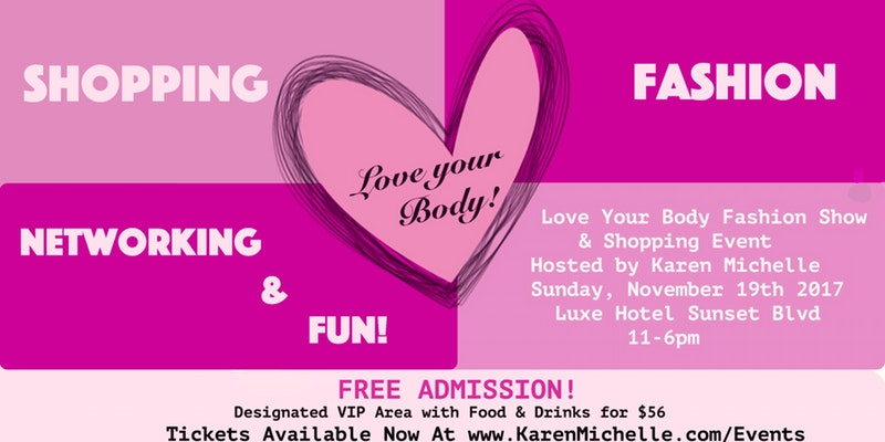 Love Your Body Fashion Show and Shopping Event presented by Karen Michelle