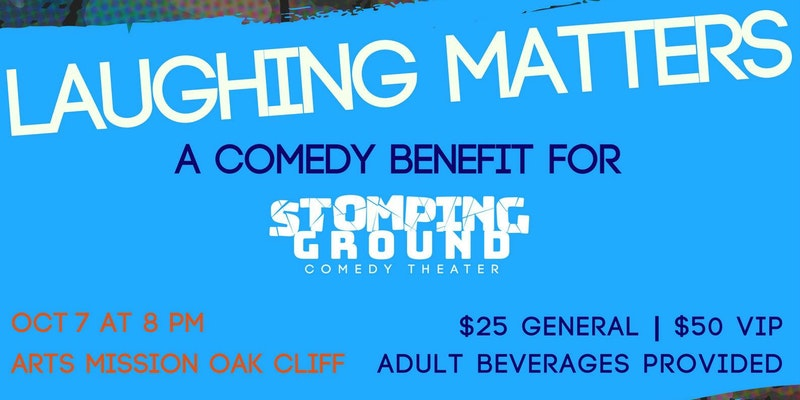 Laughing Matters: A Comedy Benefit for Stomping Ground