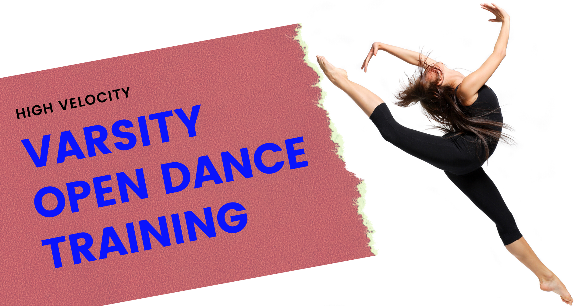 High Velocity Varsity | Open Dance Training