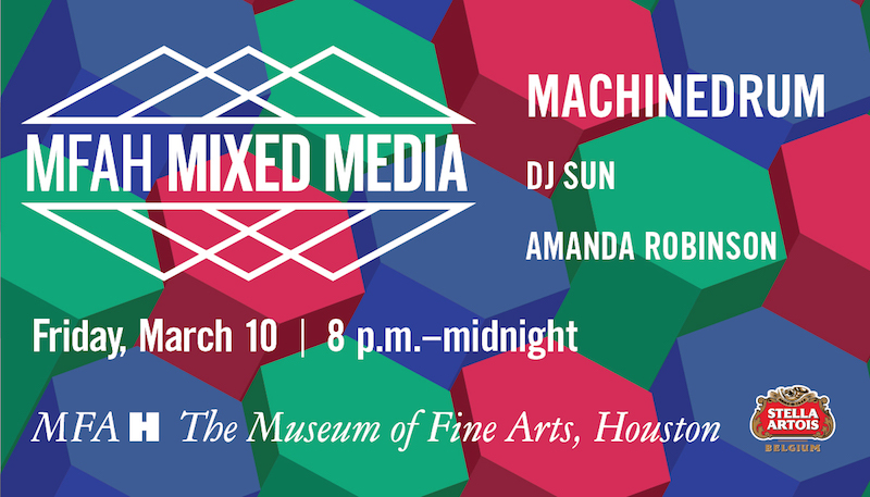 MFAH Mixed Media Featuring Machinedrum