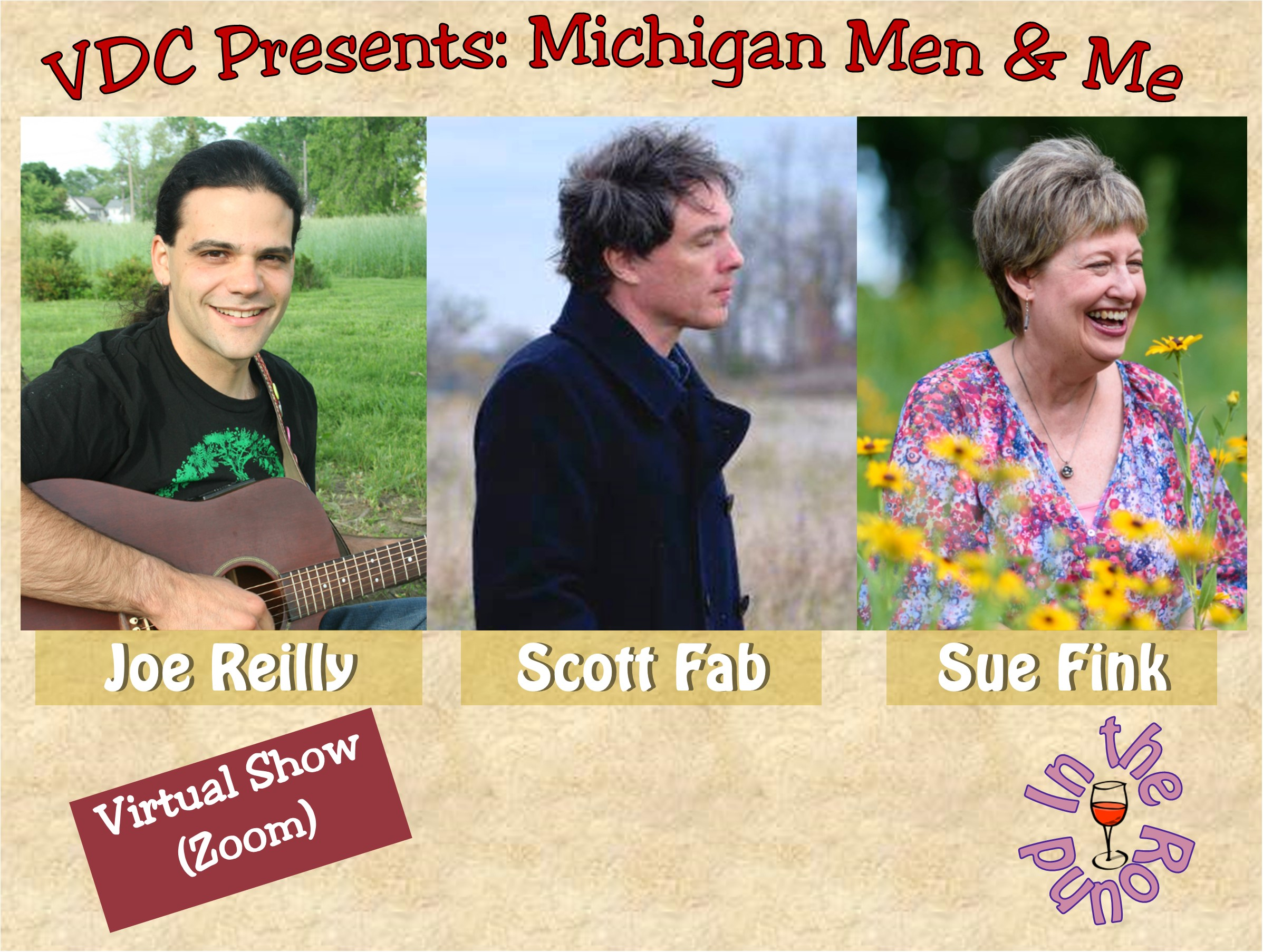 Virtual Dream Café Presents:  Michigan Men & Me:  Joe Reilly, Scott Fab, and Sue Fink In-the-Round