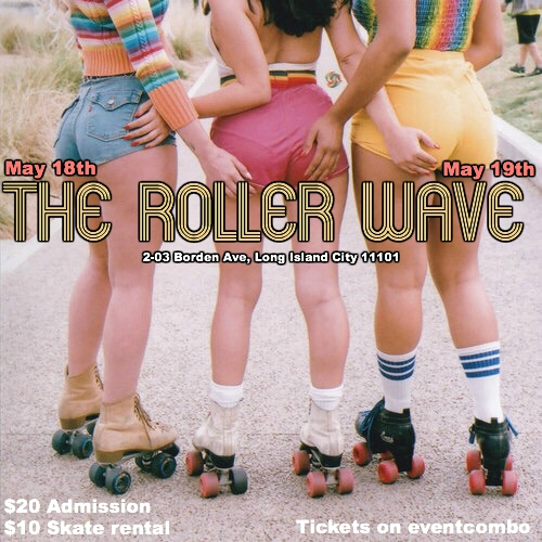 The Roller Wave: Roller Disco