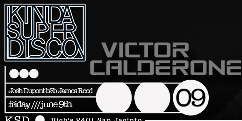 Kinda Super Disco | Victor Calderone
