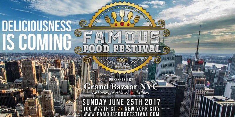 "FAMOUS FOOD FESTIVAL ""Taste the World"" NYC"