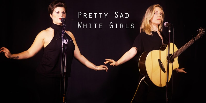 Pretty Sad White Girls - Album Release Party