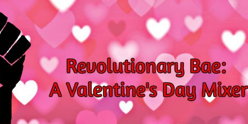 Revolutionary Bae: A Valentine's Day Mixer