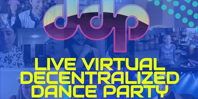 Decentralized Dance Party- Virtual Edition!