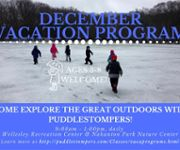 Puddlestompers™ December Vacation Programs!
