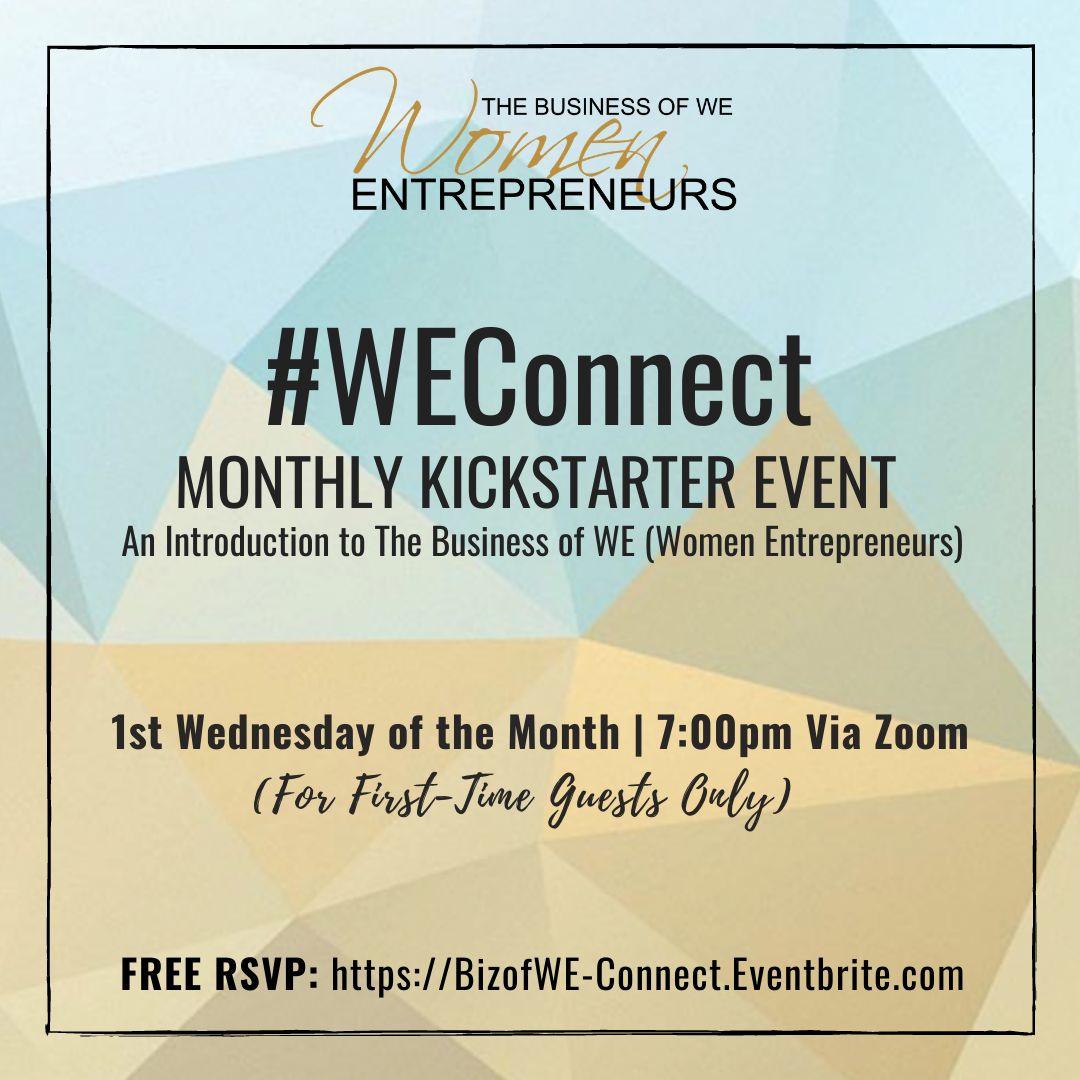 #WEConnect - The Business of WE (Women Entrepreneurs)