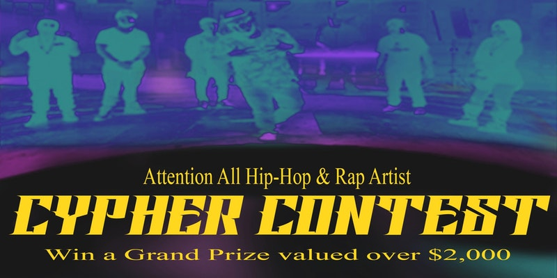 HipHop/ Rap Cypher Contest (Registration)