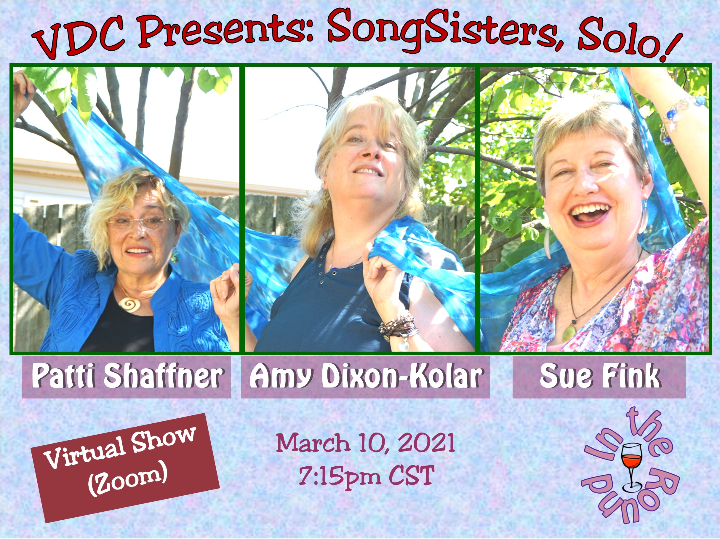 Virtual Dream Café Presents:  SongSisters, Solo!  Patti Shaffner, Amy Dixon-Kolar, and Sue Fink In-the-Round