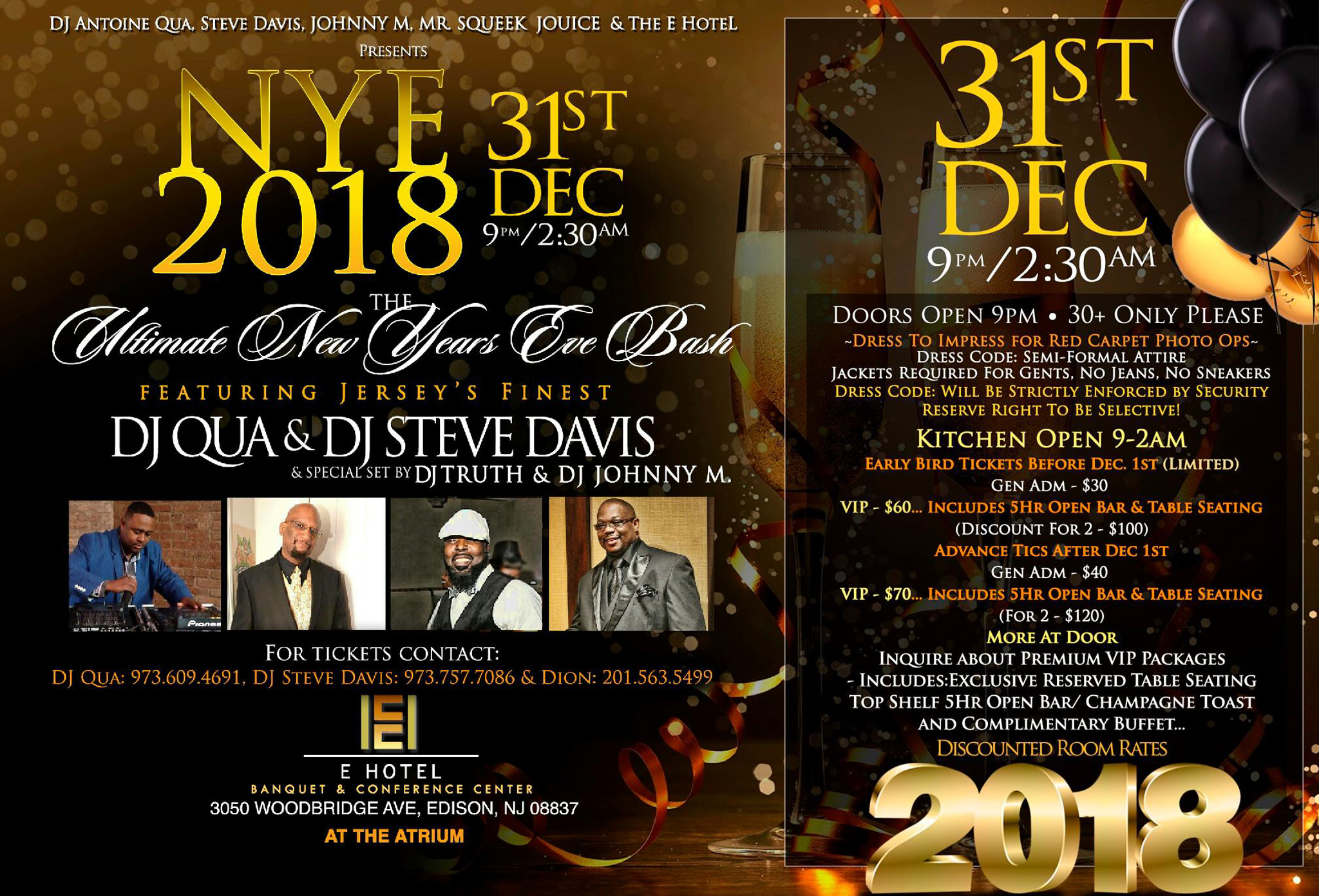 NYE 2018 Gala with DJ Qua, Steve Davis, DJ Johnny M,  & DJ Truth!