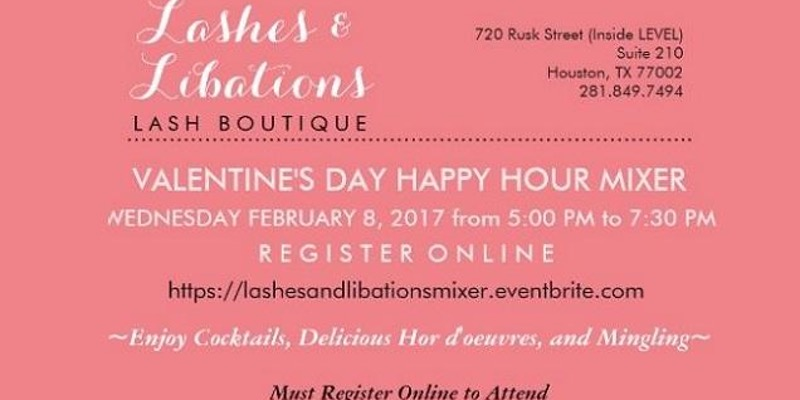 Lashes & Libations Valentine's Day Happy Hour Mixer
