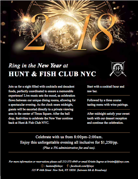 HUNT & FISH CLUB New Year's Eve 2018 Dinner in New York City with Private Viewing Area in the Center of Times Square