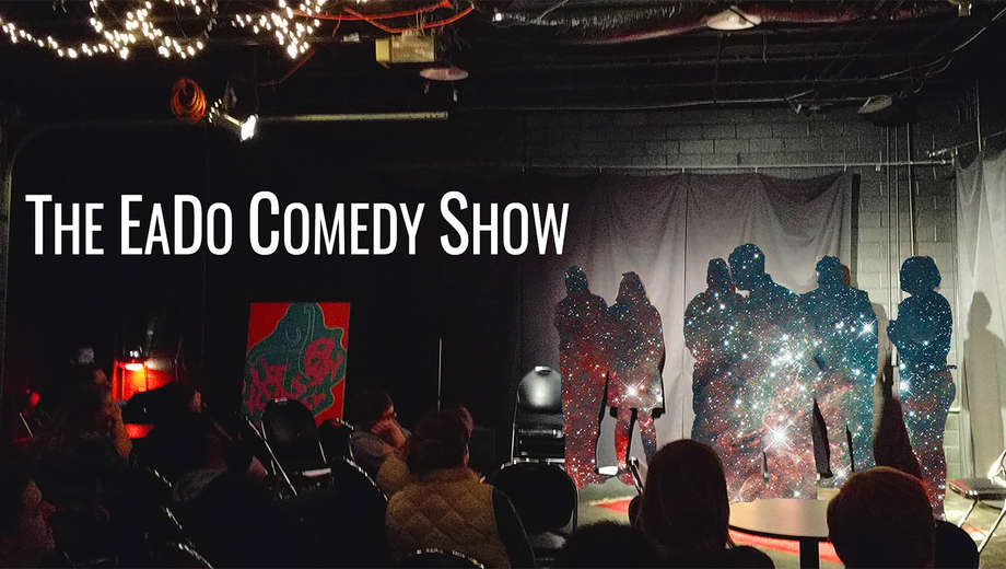 CSz presents The EaDo Comedy Show
