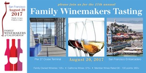 Family Winemakers of CA 2017 San Francisco Wine Tasting