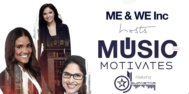 ME&WE Inc. host MUSIC MOTIVATES